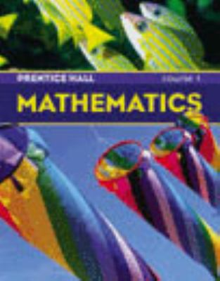 PRENTICE HALL MATH STUDENT EDITION COURSE 1 2004C