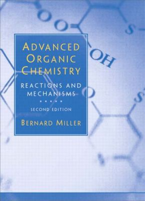 Advanced Organic Chemistry Reactions and Mechanisms