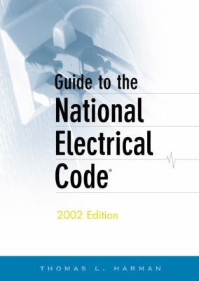 Guide to the National Electrical Code, 2002