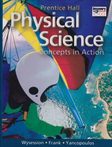 Prentice Hall Physical Science: Concepts in Action
