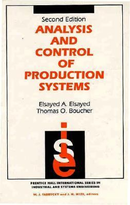 Analysis and Control of Production Systems