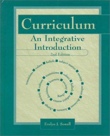 Curriculum: An Integrative Introduction (2nd Edition)