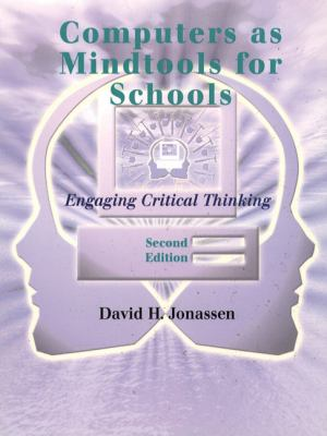 Computers As Mindtools for Schools Engaging Critical Thinking