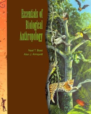 ESSENTIALS OF BIOLOGICAL ANTHROPOLOGY (P)