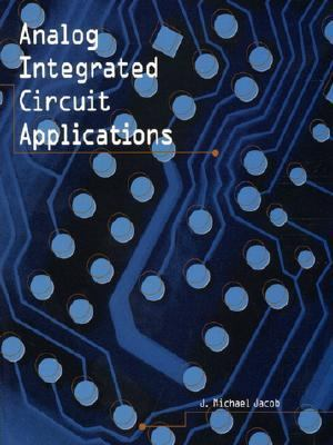 Analog Integrated Circuit Applications