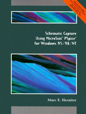 Schematic Capture With Microseis Pspice for Windows For Windows 95/98/Nt