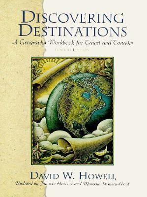 Discovering Destinations A Geography Workbook for Travel and Tourism
