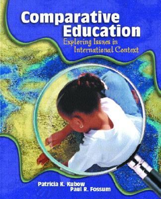 Comparative Education Exploring Issues in International Context