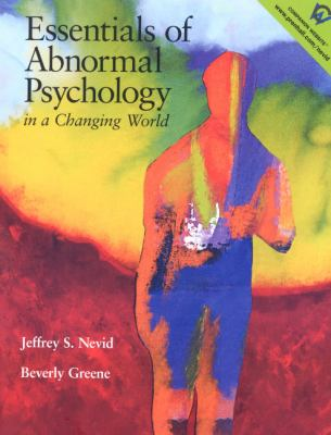 Essentials of Abnormal Psychology in a Changing World