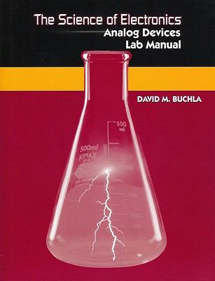Science of Electronics: Analog Devices Lab Manual