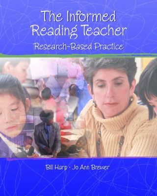 Informed Reading Teacher: Research-Based Practice, The