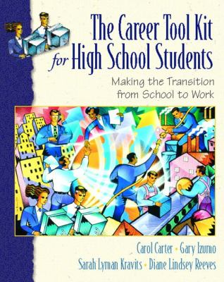 Career Toolkit for High School Students Making the Transition from School to Work