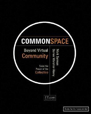 Commonspace Beyond Virtual Community