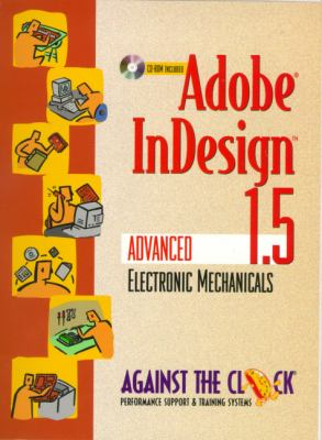Adobe Indesign 1.5 Advanced Electronic Mechanicals