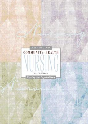 Community Health Nursing Caring for Populations