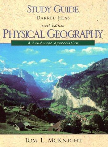 Study Guide Physical Geography : A Landscape Appreciation