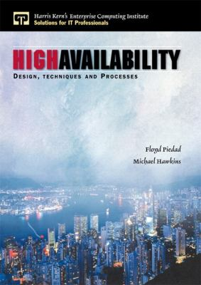 High Availability Design, Techniques, and Processes