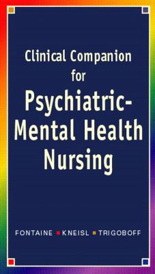 Clinical Companion for Psychiatric-Mental Health Nursing