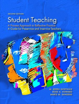Student Teaching: A Process Approach to Reflective Practice (2nd Edition)