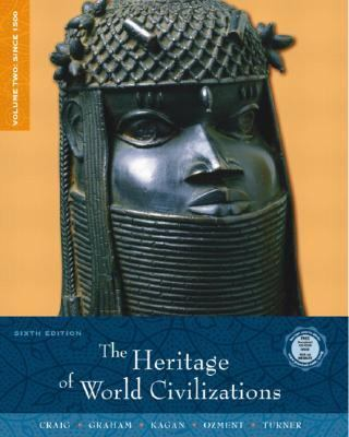 Heritage of World Civilizations Since 1500