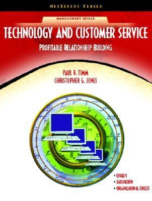Technology and Customer Service Profitable Relationship Building