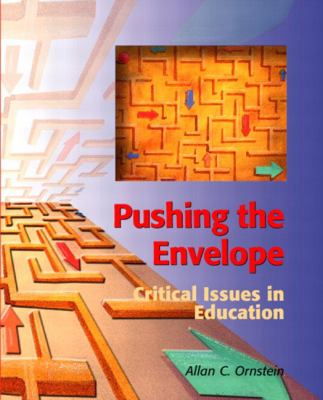 Pushing the Envelope Critical Issues in Education