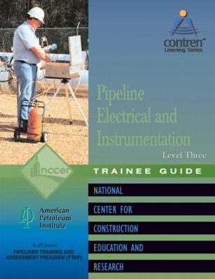 Pipeline Electrical & Instrumentation Level 3 Trainee Guide