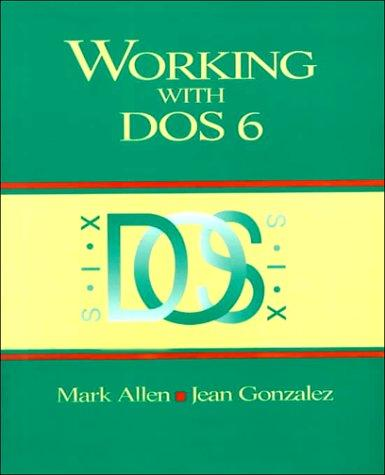 Working With DOS 6