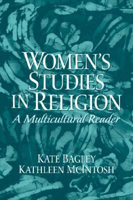 Womens Studies in Religion A Multicultural Reader