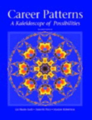 Career Patterns A Kaleidoscope of Possibilities
