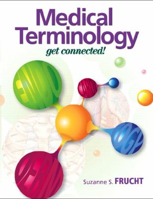 Medical Terminology: A Living Language (4th Edition) 4th (fourth) Edition by Fremgen, Bonnie F., Frucht, Suzanne S. [2008]