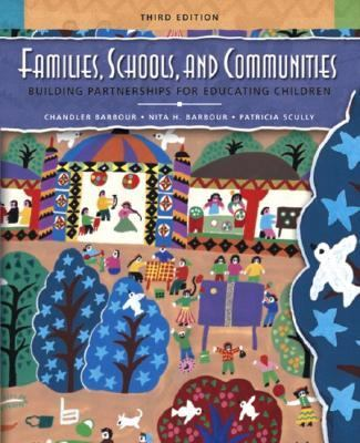 Families, Schools, and Communities Building Partnerships for Educating Children
