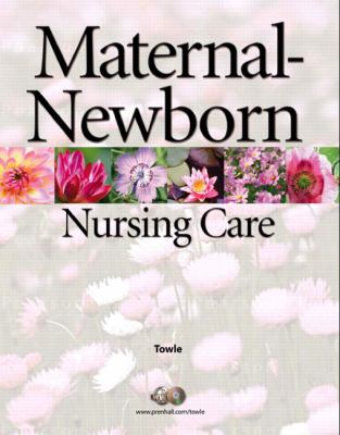 Maternal-Newborn Nursing Care