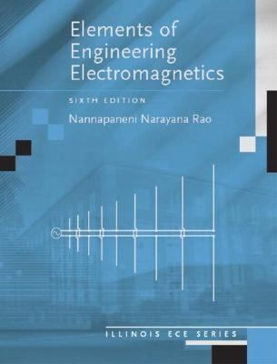 Elements of Engineering Electromagnetics (6th Edition)