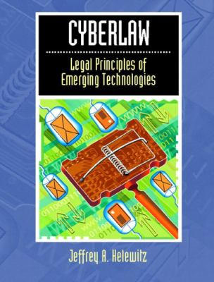 Cyberlaw Legal Principles of Emerging Technologies