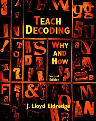 Teach Decoding Why and How