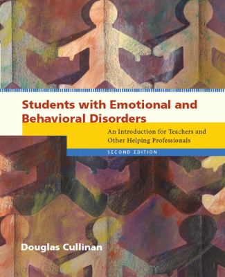 Students With Emotional And Behavioral Disorders An Introduction For Teachers and Other Helping Professionals