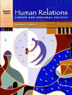 Human Relations for Career and Personal Success