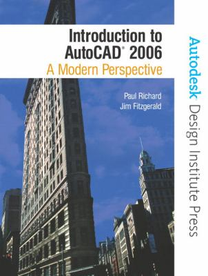 Introduction To AutoCAD 2006 A Modern Perspective