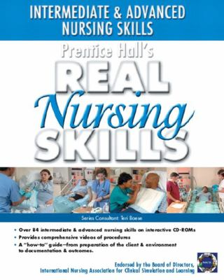 Prentice Hall Real Nursing Skills Intermediate & Advanced Nursing Skills