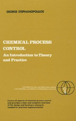 Chemical Process Control An Introduction to Theory and Practice