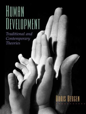 Human Development Traditional And Contemporary Theories