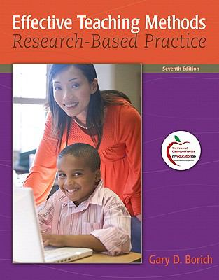 Effective Teaching Methods: Research-Based Practice (7th Edition) (MyEducationLab Series)