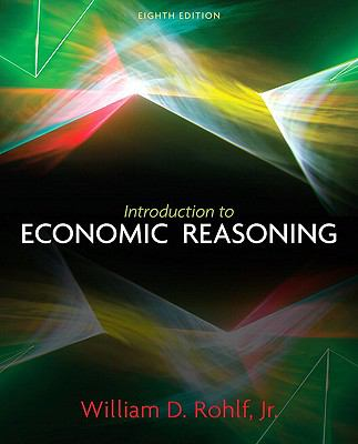 Introduction to Economic Reasoning (8th Edition)