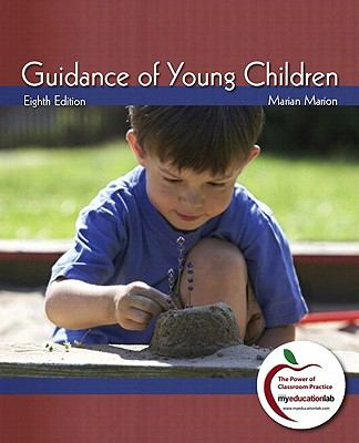 Guidance of Young Children (with MyEducationLab) (8th Edition)