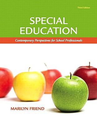 Special Education: Contemporary Perspectives for School Professionals (with MyEducationLab) (3rd Edition) (Pearson Custom Education)