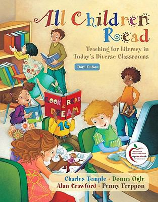 All Children Read: Teaching for Literacy in Today's Diverse Classrooms (with MyEducationLab) (3rd Edition)