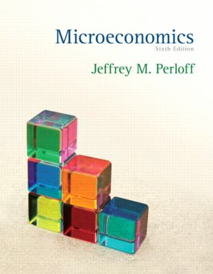 Microeconomics (6th Edition) (The Pearson Series in Economics)