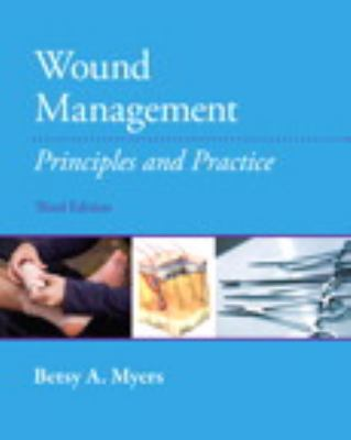 Wound Management : Principles and Practices
