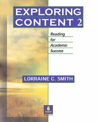 Exploring Content 2 Reading for Academic Success